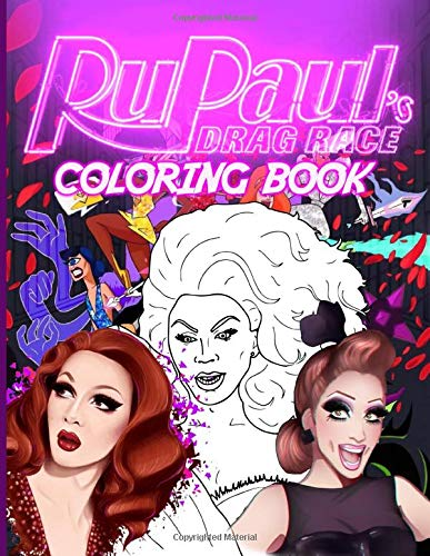 Drag Race Coloring Book: Drag Race Color Wonder Creativity Coloring Books For Adults Anxiety