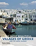 Most Beautiful Villages of Greece and the Greek Islands
