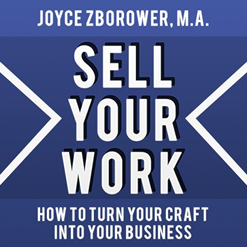 Sell Your Work audiobook cover art