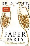 Paper Party (Paper-Reihe): Die Leidenschaft