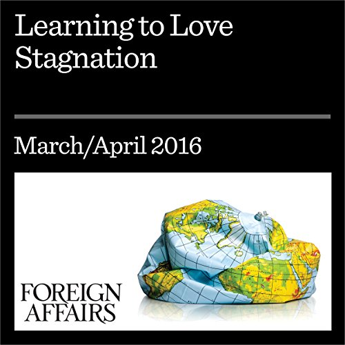 Learning to Love Stagnation audiobook cover art