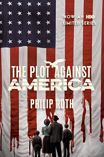 The Plot Against America: A Novel (English Edition)