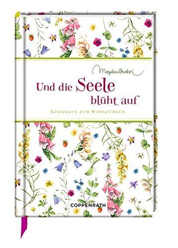 Buchseite und Rezensionen zu 'Und die Seele blüht auf: Gedanken zum Wohlfühlen (Edizione)' von Kristina Schaefer