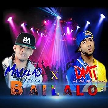 Bailalo (feat. Macklao Versa)