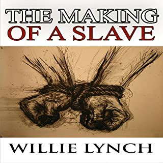 The Willie Lynch Letter and the Making of a Slave audiobook cover art
