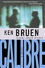 Calibre (Inspector Brant Series) by Ken Bruen (2006-07-25)