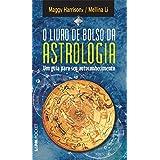 O Livro de Bolso da Astrologia (Portuguese Edition)