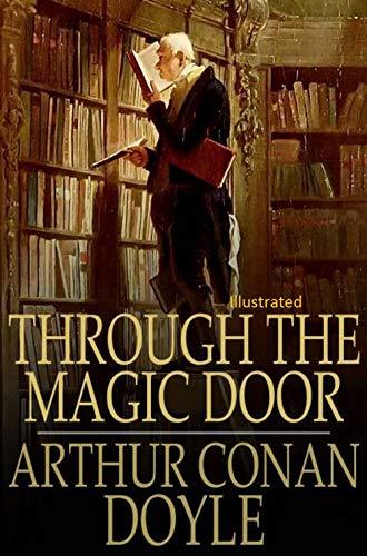 Through the Magic Door : Illustrated (English Edition)