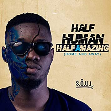 Half Human Half Amazing (Home and Away)
