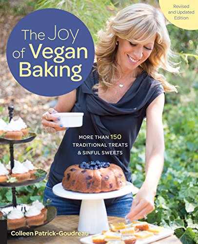 The Joy of Vegan Baking, Revised and Updated Edition: More than 150 Traditional Treats and Sinful Sweets (English Edition)