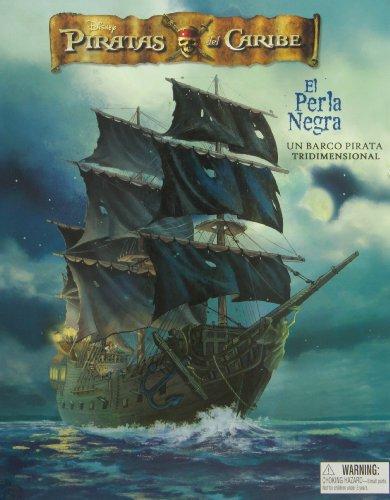 Disney Piratas del Caribe, El Perla Negra/ Disney Pirates of the Caribbean, The Black Pearl (Disney Piratas Del Carib/ Disney Pirates of the Caribbean)