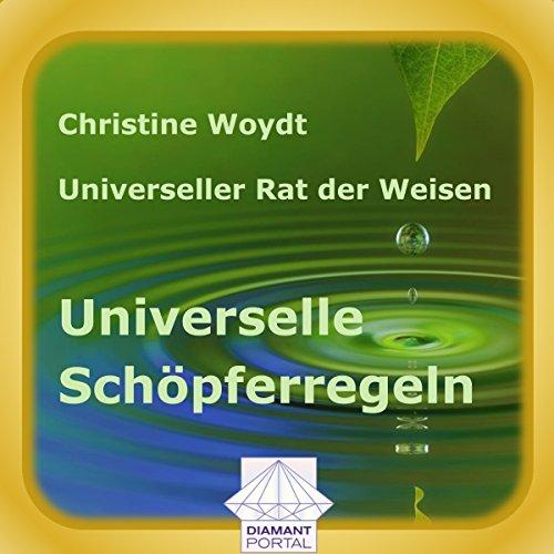 Universelle Schöpferregeln. Universeller Rat der Weisen  By  cover art