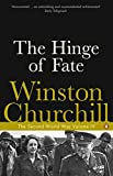 The Hinge of Fate: The Second World War (Second World War 4)