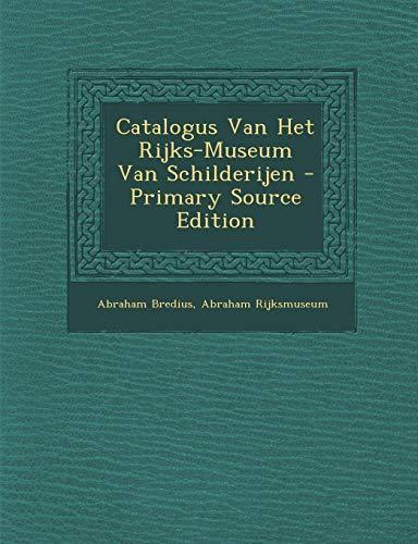 Catalogus Van Het Rijks-Museum Van Schilderijen