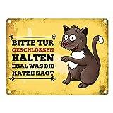 trendaffe - Metallschild mit Katze Motiv und Spruch: Bitte Tür geschlossen halten egal was die Katze SAGT