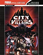 City of Villains - Prima's Official Game Guide d'Eric Mylonas