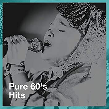 Pure 60's Hits