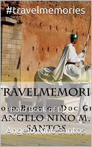 #travelmemories: Photo Book of Doc Gelo (English Edition)