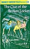 The Clue of the Broken Locket (Nancy Drew, Book 11) (Hardcover)