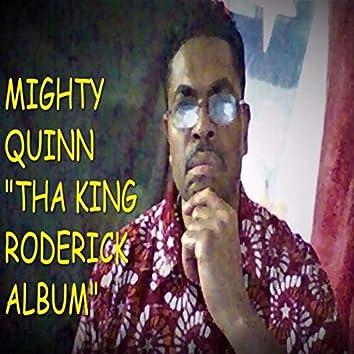 Tha King Roderick Album