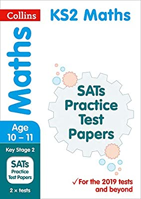 KS2 Maths SATs Practice Test Papers: 2019 tests (Collins KS2 SATs Practice) from Collins