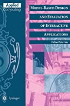 Model-Based Design and Evaluation of Interactive Applications (Applied Computing)
