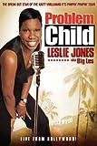 Problem Child: Leslie Jones (aka Big Les)