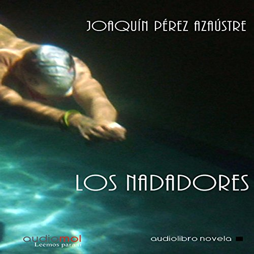 Los Nadadores [Swimmers] audiobook cover art