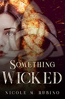 Something Wicked by [Nicole M. Rubino]