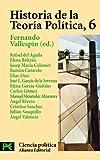 Historia de la Teoría Política, 6: La reestructuración contemporánea del pensamiento político...