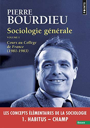Sociologie générale Volumes 1 Cours au Collège de France (1981-1983) (01)