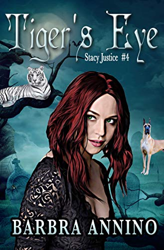 Tiger's Eye (Stacy Justice Mysteries Book 4)