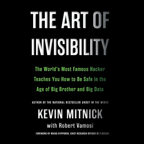 The Art of Invisibility audiobook cover art