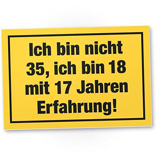 DankeDir! Ich Bin Nicht 35 Jahre, Kunststoff Schild - Geschenk 35. Geburtstag, Geschenkidee Geburtstagsgeschenk Fünfunddreißigsten, Geburtstagsdeko/Partydeko/Party Zubehör/Geburtstagskarte
