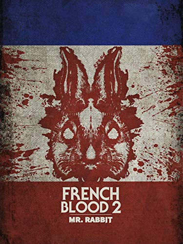 French Blood 2 - Mr Rabbit