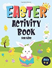 Easter Activity Book For Kids Ages 4-8: Incredibly Fun Easter Puzzle Book   For Hours of Play!   I Spy, Mazes, Coloring Pages, Connect The Dots & Much More