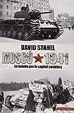 Moscú 1941: La batalla por la capital soviética
