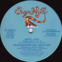 White Lines Don't Don't Do It Melle Mel's Groove