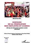 Histoire de la Fédération des Employés et Cadres