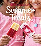 American Girl Summer Treats: Refreshing Recipes for Cupcakes, Cookies, Ice Pops & More