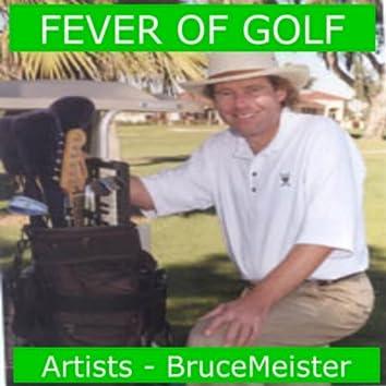 Fever of Golf