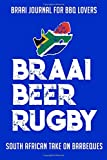 Braai Journal for Bbq Lovers Braai Beer Rugby: South African take on Barbecue
