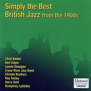 Simply The Best British Jazz From The 1950s