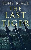 The Last Tiger