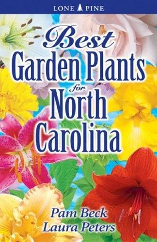 Best Garden Plants for North Carolina