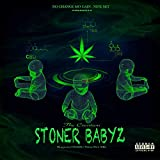 The Creation Of The Stoner Babyz [Explicit]