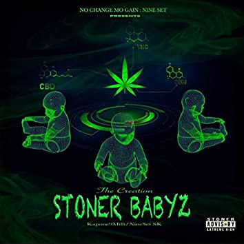 The Creation Of The Stoner Babyz