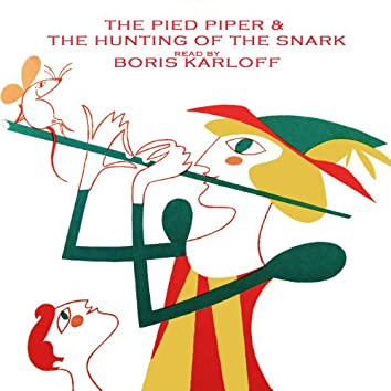 The Hunting Of The Snark/The Pied Piper