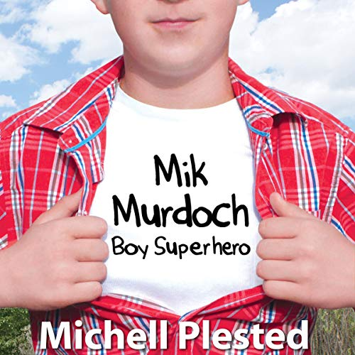 Mik Murdoch, Boy Superhero cover art