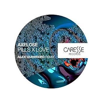 Pills x Love (Alex Guerrero Remix)